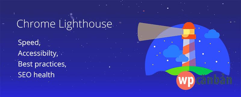 danh-gia-hieu-suat-website-voi-chrome-lighthouse