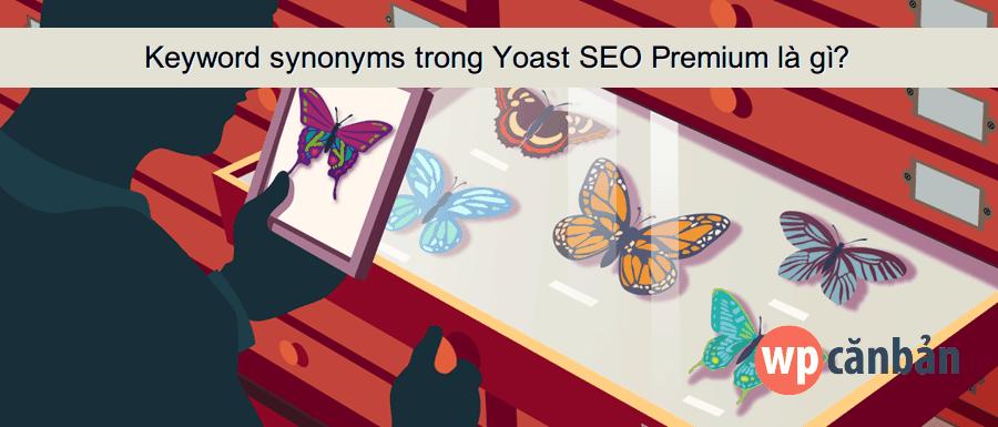 keyword-synonyms-trong-yoast-seo-premium
