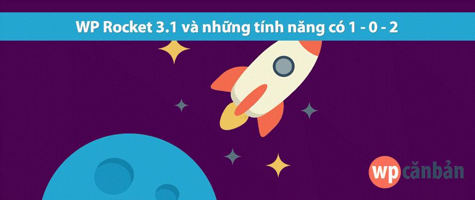 wp-rocket-3-1-va-cac-tinh-nang-moi
