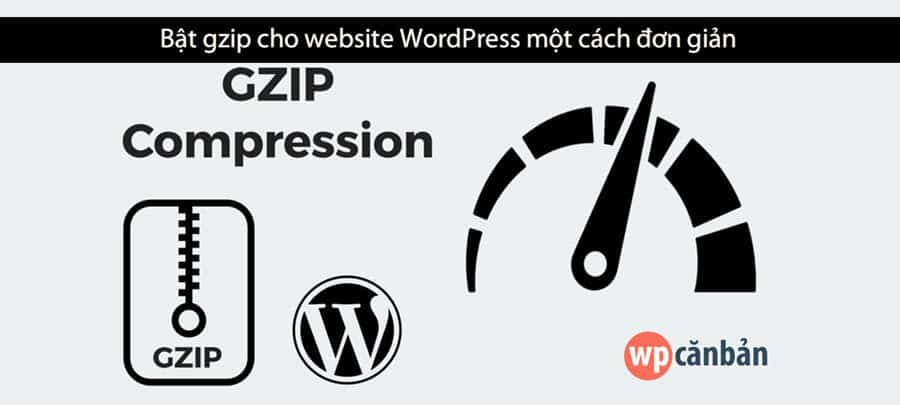 huong-dan-bat-nen-gzip-cho-website-wordpress