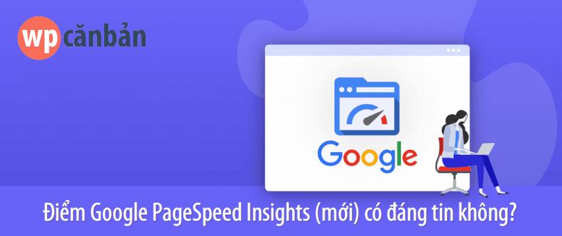 diem-google-pagespeed-insights-co-chinh-xac-khong