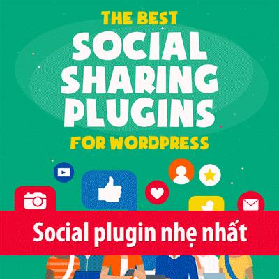 Những plugin chia sẻ mạng xã hội nhẹ nhất dành cho WordPress