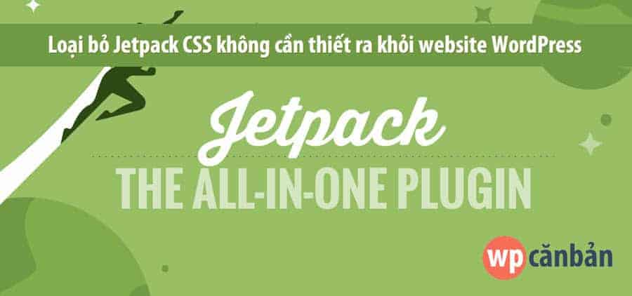 loai-bo-jetpack-css-khoi-website-wordpress