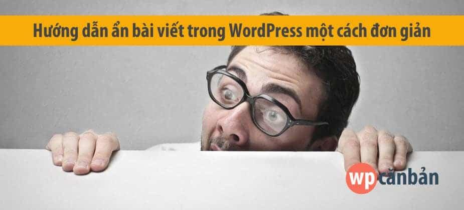 huong-dan-an-bai-viet-trong-wordpress