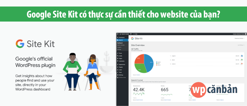 google-site-kit-co-thuc-su-can-thiet-cho-website-cua-ban