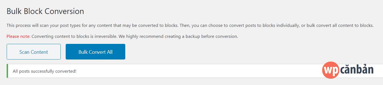 convert-bai-viet-sang-block-editor-thanh-cong