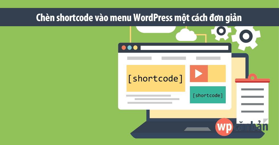 huong-dan-chen-shortcode-vao-menu-wordpress