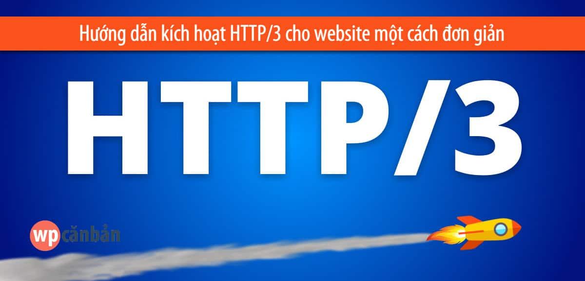 huong-dan-kich-hoat-http-3-cho-website