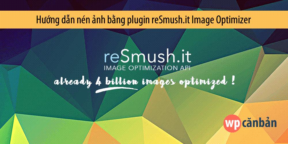 nen-anh-bang-plugin-resmush-it-image-optimizer