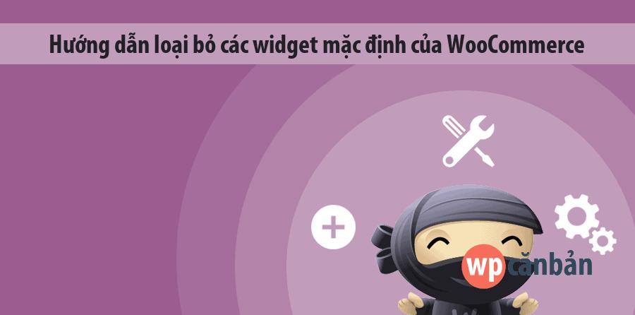 loai-bo-cac-widget-mac-dinh-cua-woocommerce