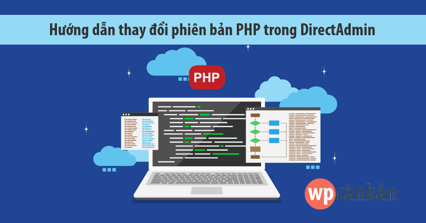 huong-dan-thay-doi-phien-ban-php-trong-directadmin