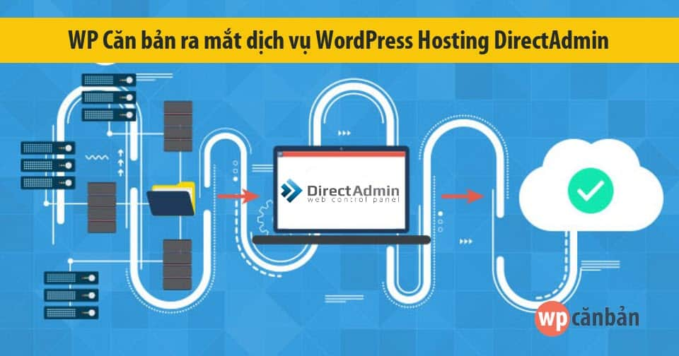 wp-can-ban-ra-mat-dich-vu-wordpress-hosting-directadmin