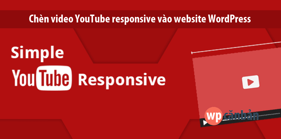 chen-video-youtube-responsive-vao-website-wordpress