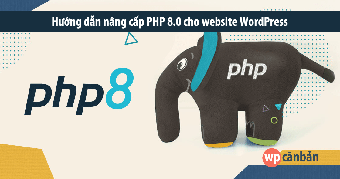 huong-dan-nang-cap-php-8-cho-website-wordpress