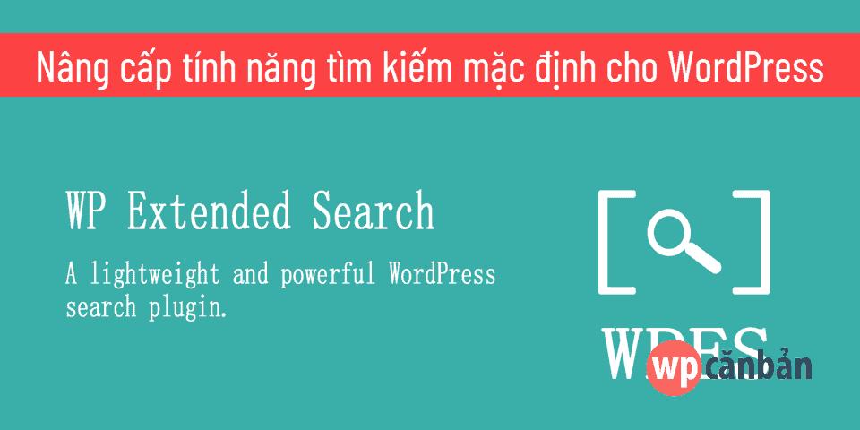 nang-cap-tinh-nang-tim-kiem-mac-dinh-cho-wordpress