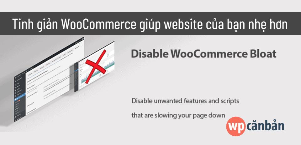 tinh-gian-woocommerce-giup-website-nhe-hon