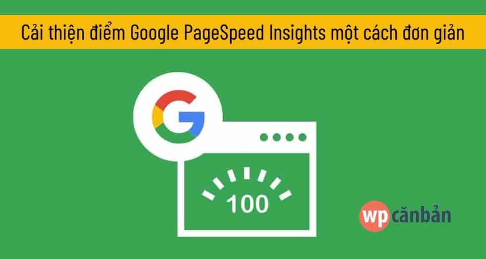 huong-dan-cai-thien-diem-google-pagespeed-insights