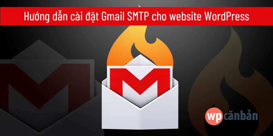huong-dan-cai-dat-gmail-smtp-cho-website-wordpress