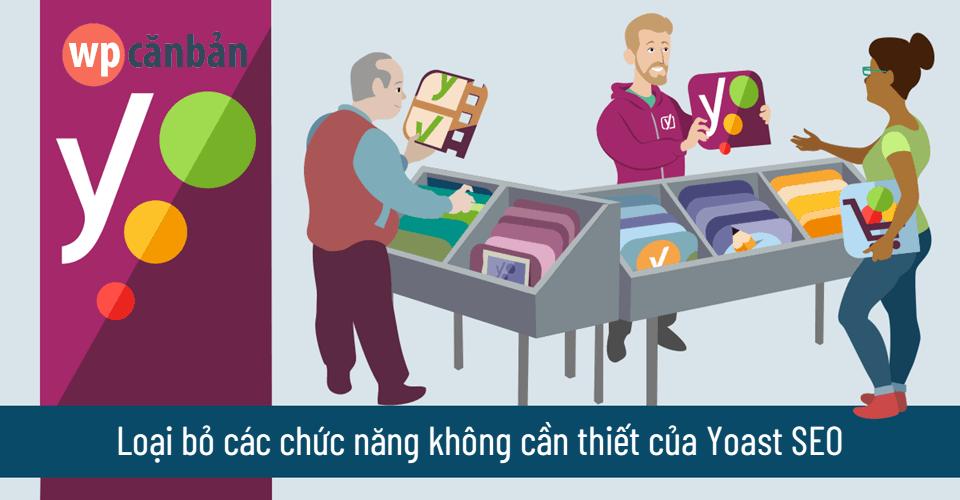 loai-bo-cac-chuc-nang-khong-can-thiet-cua-yoast-seo