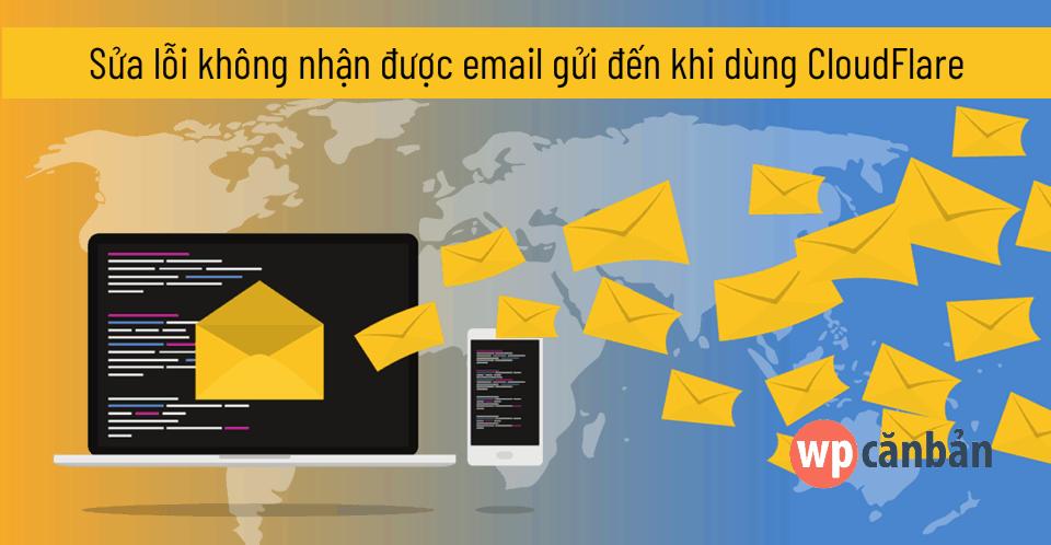 sua-loi-khong-nhan-duoc-email-gui-den-khi-dung-cloudflare-cdn