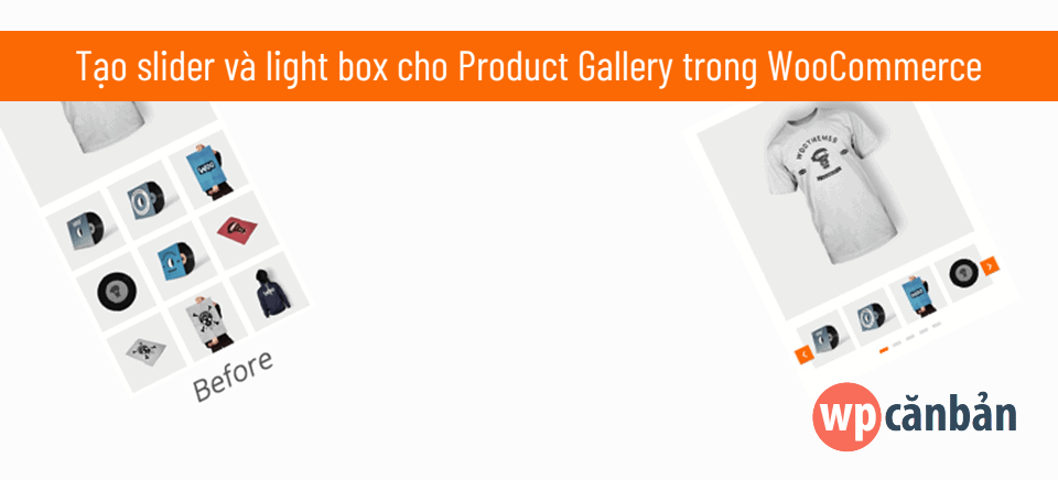 tao-slider-cho-product-gallery-trong-woocommerce