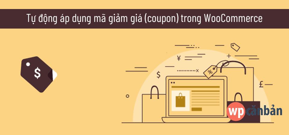 tu-dong-ap-dung-coupon-trong-woocommerce