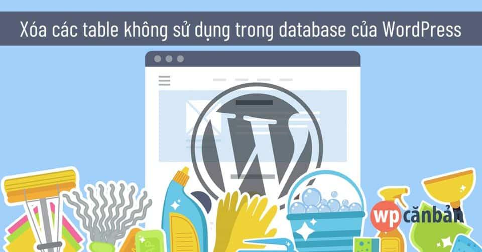xoa-cac-table-khong-su-dung-trong-database-cua-website-wordpress